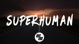 Slander - Superhuman (Lyrics / Lyric Video) feat. Eric Leva