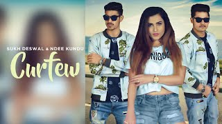 Curfew – Sukh Deswal – Ndee Kundu