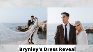 BRYNLEY'S WEDDING DRESS REVEAL!!!