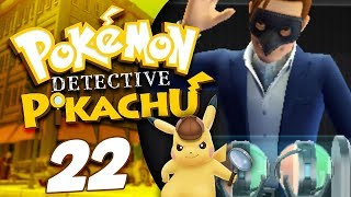 Let's Play Detective Pikachu - Episode 22