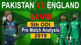 Pakistan vs England 2019 5th ODI  Pre Match Analysis || The Cricket Show With Babar Hayat