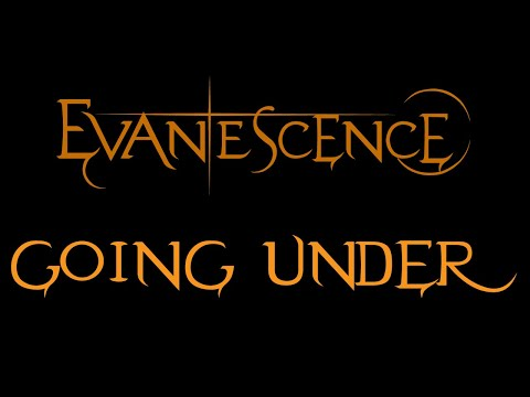 Baixar Evanescence-Going Under Lyrics (Fallen)