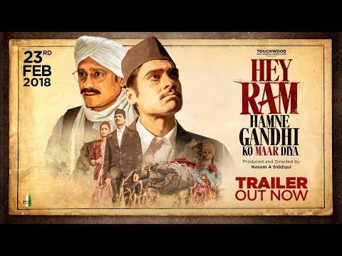 Hey Ram, Hamne Gandhi Ko Maar Diya - Official Trailer - Produced and Directed by Naeem A Siddiqui