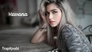 اروع اغنية اجنبية اسبانية مشهورة ~ Havana ~ اجمل الاغاني الاجنبية لعام 2018