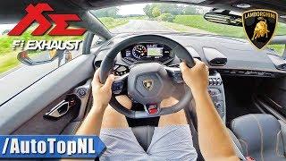 LAMBORGHINI Huracan *INSANE* FI EXHAUST | POV Test Drive by AutoTopNL
