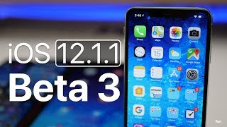 iOS 12.1.1 Beta 3 - What's New?