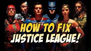 How to Fix Justice League: What the WB should have done after Batman V Superman