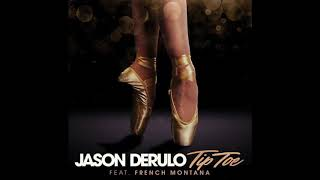 Jason Derulo - Tip Toe (Feat. French Montana) Audio