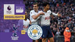 Tottenham 3-1 Leicester Match Highlights