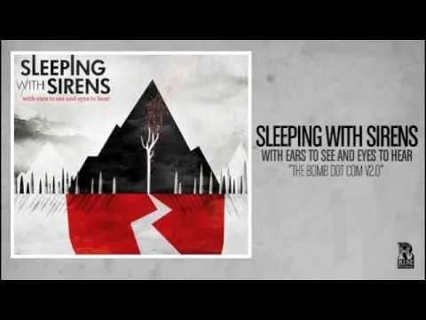 Sleeping With Sirens - The Bomb Dot Com V2