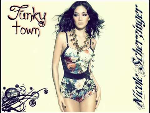 Nicole Scherzinger - Funky town