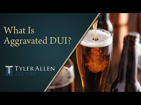 What Is Aggravated DUI?