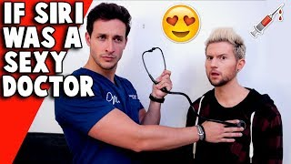 If Siri Was a HOT DOCTOR in Real Life (ft Doctor Mike)