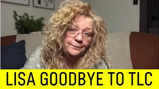 Lisa Says Goodbye to TLC After Being Fired.