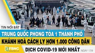 Tin tức Covid-19 mới nhất hôm nay 17/9 | Tình hình dịch Corona tại Việt Nam | FBNC
