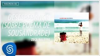 Zeca Baleiro - Desesperança (CD Era Domingo) [Áudio Oficial]