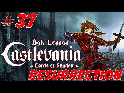 Castlevania : Lords of Shadow - Ep 37 (DLC Résurrection)- Playthrough FR 1080 par Bob Lennon