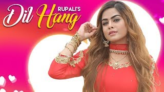 Dil Hang – Rupali Video HD