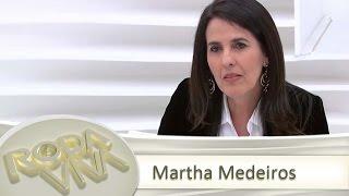 Martha Medeiros - Roda Viva