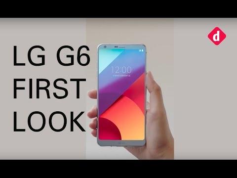 LG G6 First Look  Digitin
