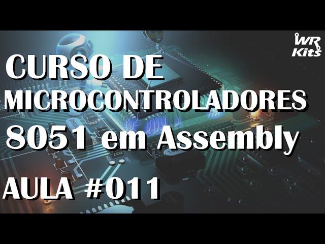 SALVANDO DADOS NA PILHA | Assembly para 8051 #011