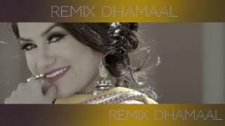 Remix Dhamaal Mashup