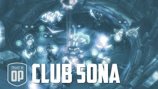 THE BIGGEST RIFT PARTY EVER - CLUB SONA (AP DJ SONA MID)