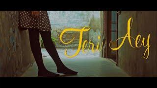 Umer Farooq - Teri Ay (Official Music Video)