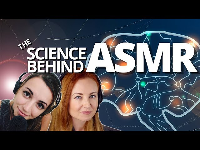 The science behind ASMR
