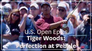 U.S. Open Epics- Tiger Woods: Perfection at Pebble