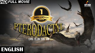 PTERODACTYL - English Movies 2018 Full Movie | New Action Movies 2018 | Hollywood Movies 2018