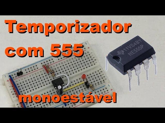 TEMPORIZADOR COM 555 | Conheça Eletrônica! #071