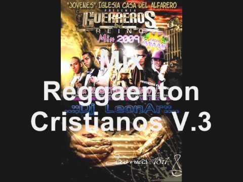 Mix Reggaeton Cristiano v.3 2009  - Dj LeonAr