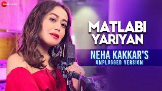 Matlabi Yariyan (Unplugged) – Neha Kakkar Video HD
