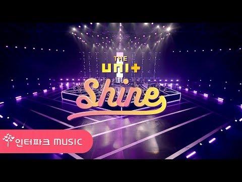 [M/V] THE UNI+ - Shine