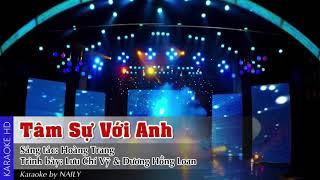Karaoke Tâm Sự Với Anh - Dương Hồng Loan ft Lưu Chí Vỹ