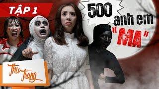 """500 Anh Em """"Ma"""" - Tập 1 - Thu Trang ft Trấn Thành, La Thành, BB Trần, Tiến Luật"""