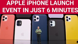 iPhone 11, iPhone 11 Pro and iPhone 11 Pro Max Launch Event in Just 6 Minutes 🔥🔥🔥