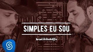 Israel e Rodolffo - Simples Eu Sou - Acústico | Ao Vivo [Vídeo Oficial]