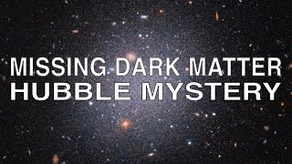 Mystery of Galaxy's Missing Dark Matter Deepens
