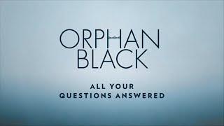 All Your Questions Answered   Orphan Black   BBC America