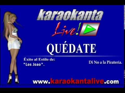 Karaokanta - Los Joao - Quédate