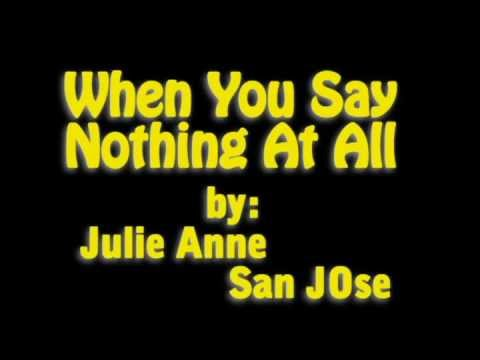 Baixar when you say nothing at all Lyrics (julie anne san jose Cover)