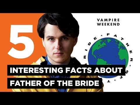 Vampire Weekend: 5 Interesting Facts About Father of the Bride