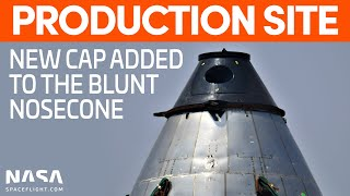 Cap Added to Nosecone in the Mystery Structure | SpaceX Boca Chica