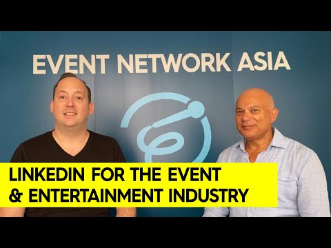 LinkedIn for the Event & Entertainment Industry with Steve Bruce, SB Consulting