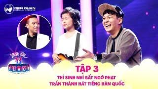 Biệt tài tí hon | tập 3: Thí sinh nhí bất ngờ phạt Trấn Thành hát bằng tiếng Hàn Quốc