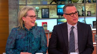 Meryl Streep and Tom Hanks on the relevance of