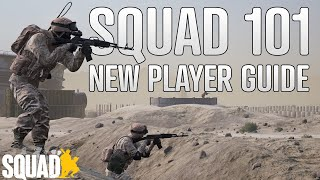 SQUAD COMPLETE NEW PLAYER GUIDE | A Complete and Updated Guide For Your First Game of Squad