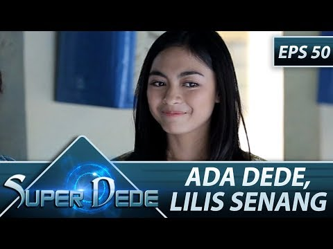 Rino Kena Semprot Teh Santi - Super Dede Eps 50 Part 1